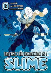 That Time I got Reincarnated as a Slime, Vol. 15