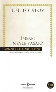 İnsan Neyle Yaşar?