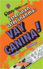 Vay Canına ! - İster İnan İster İnanma!
