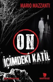 On İçimdeki Katil