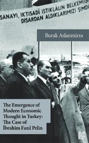 The Emergence of Modern Economic Thought in Turkey