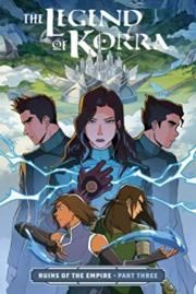 The Legend of Korra: Ruins of the Empire, Part Three