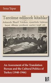 An Assessment of the Translation Bureau and the Cultural Politics of Turkey