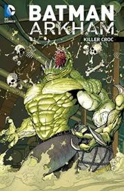 Batman Arkham - Killer Croc