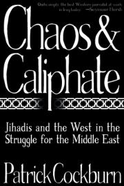 Chaos and Caliphate