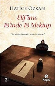 Elif'ime 18'inde 18 Mektup