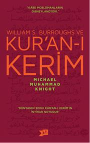 1. William S. Burroughs ve Kur'an-ı Kerim