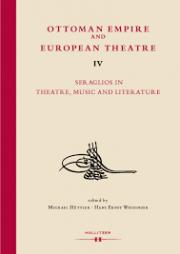 Ottoman Empire and European Theatre Vol. IV