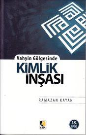 Vayhin Gölgesinde Kimlik İnşası