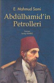 Abdülhamid'in Petrolleri