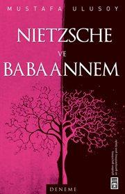 Nietzsche ve Babaannem