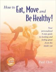 How to Eat, Move and Be Healty!