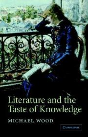 Literature and the Taste of Knowledge