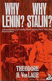 Why Lenin? Why Stalin? a Reappraisal of the Russian Revolution, 1900-1930