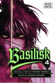 Basilisk: The Kouga Ninja Scrolls, Vol. 4