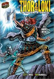 Thor & Loki: In the Land of Giants [A Norse Myth] (Graphic Myths & Legends