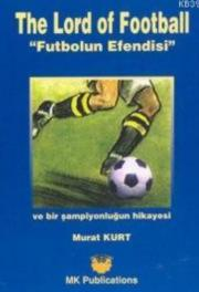 The Lord Of Football; Futbolun Efendisi