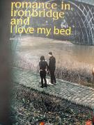 Romance In Ironbridge And I Love My Bed