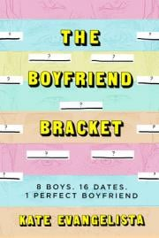 The Boyfriend Bracket