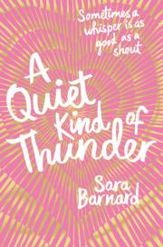 1. A Quiet Kind of Thunder