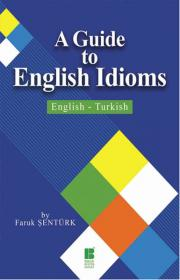 A Guide To English Idioms