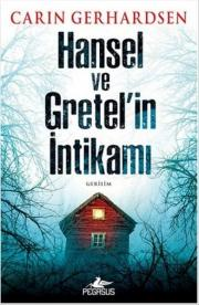 5. Hansel ve Gretel'in İntikamı