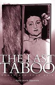 1. The Last Taboo: Women And Body Hair