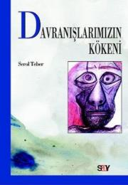 Davranışlarımızın Kökeni
