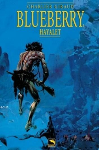 Blueberry Cilt 1: Hayalet