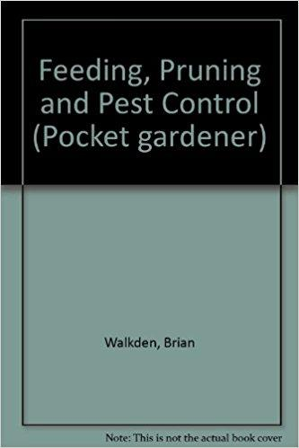 Feeding, Pruning and Pest Control