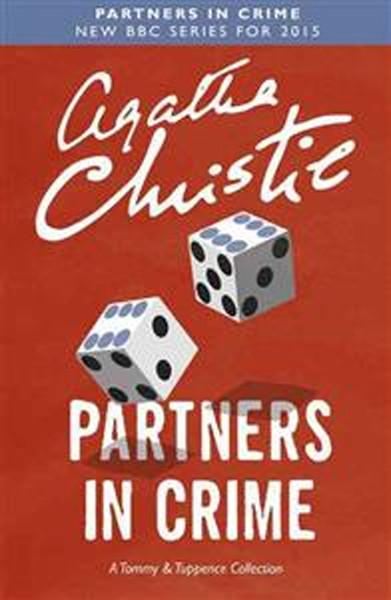 Partners in Crime: A Tommy & Tuppence Collection