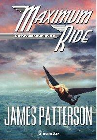 Maximum Ride - Son Uyarı