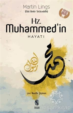 Hz. Muhammed'in Hayatı