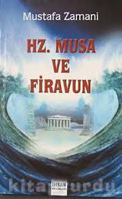 Hz. Musa ve Firavun