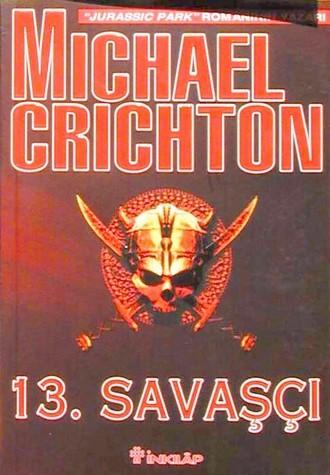 an analysis of michael crichtons the thirteenth warrior
