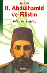 Sultan 2. Abdülhamid ve Filistin