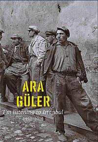 I`m Listening to Istanbul 1950 - 2010